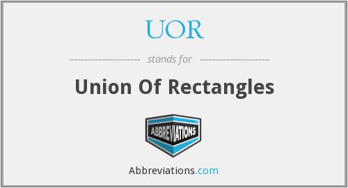 UOR - Union Of Rectangles
