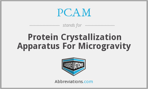 PCAM - Protein Crystallization Apparatus For Microgravity