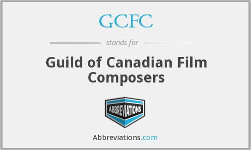 GCFC - Guild of Canadian Film Composers