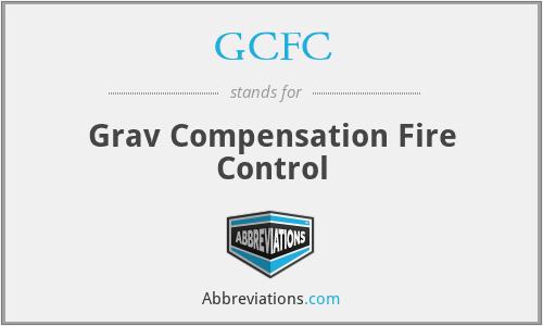 GCFC - Grav Compensation Fire Control