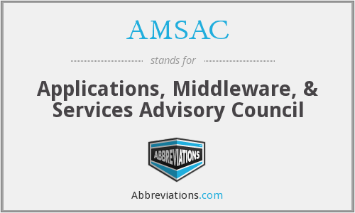 AMSAC - Applications, Middleware, & Services Advisory Council