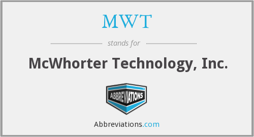 MWT - McWhorter Technology, Inc.