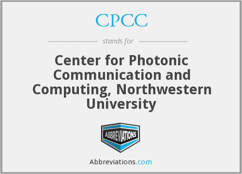 CPCC - Center for Photonic Communication and Computing, Northwestern University