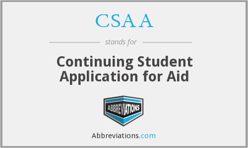 CSAA - Continuing Student Application for Aid