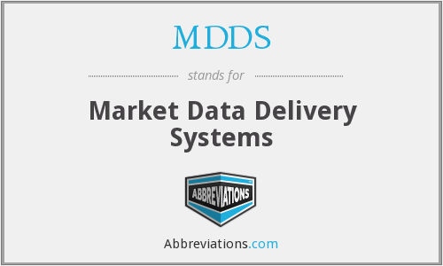 MDDS - Market Data Delivery Systems