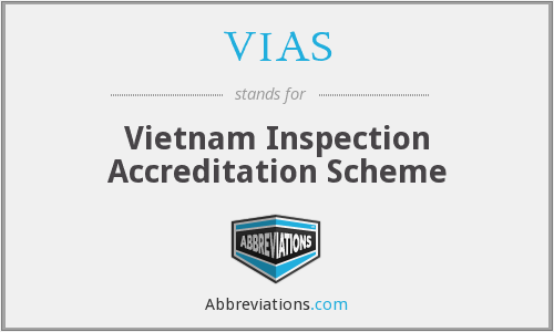 VIAS - Vietnam Inspection Accreditation Scheme
