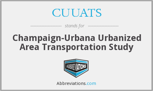 CUUATS - Champaign-Urbana Urbanized Area Transportation Study
