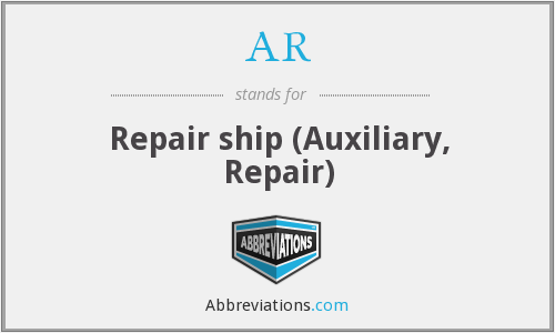 AR - Repair ship (Auxiliary, Repair)