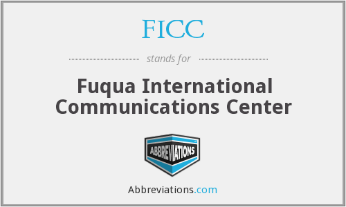 FICC - Fuqua International Communications Center