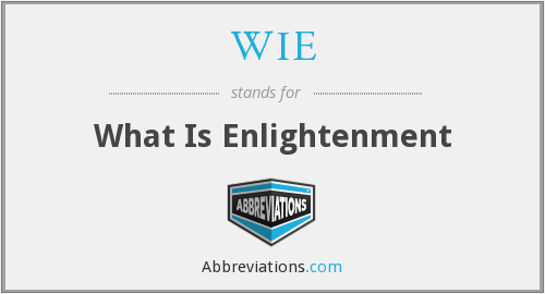 WIE - What Is Enlightenment