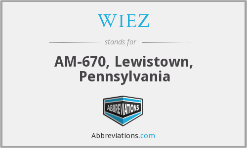 WIEZ - AM-670, Lewistown, Pennsylvania