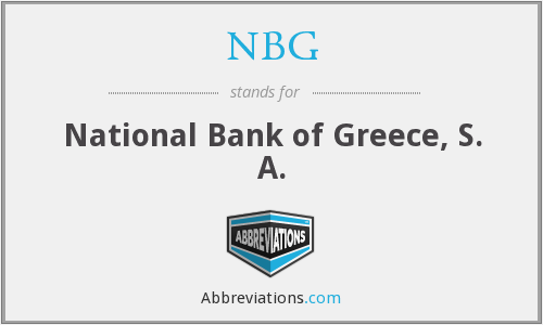 NBG - National Bank of Greece, S. A.