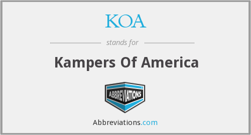 KOA - Kampers Of America