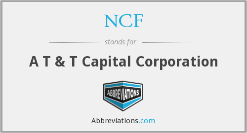 NCF - A T & T Capital Corporation