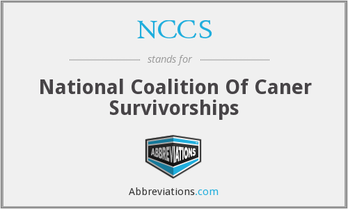 NCCS - National Coalition Of Caner Survivorships