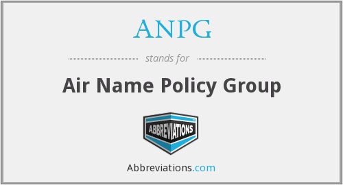 ANPG - Air Name Policy Group