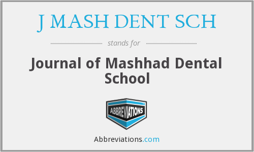 J MASH DENT SCH - Journal of Mashhad Dental School