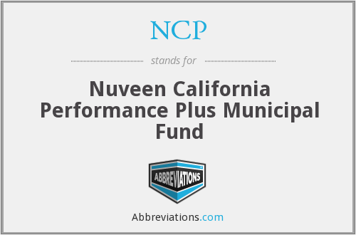 NCP - Nuveen California Performance Plus Municipal Fund