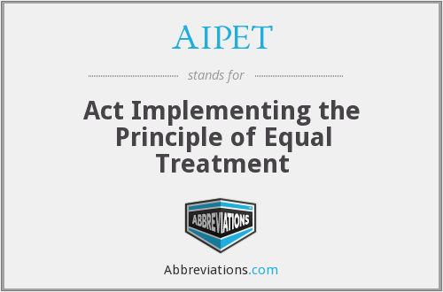 AIPET - Act Implementing the Principle of Equal Treatment