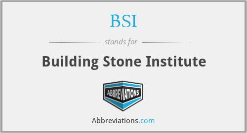 BSI - Building Stone Institute