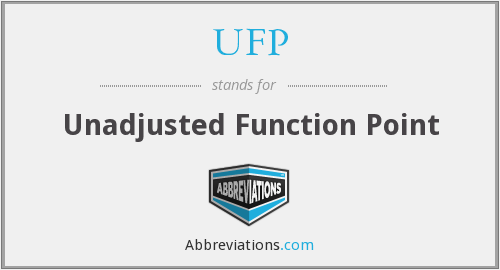 UFP - Unadjusted Function Point