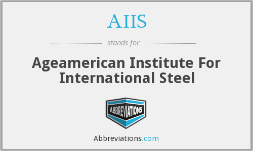 AIIS - Ageamerican Institute For International Steel