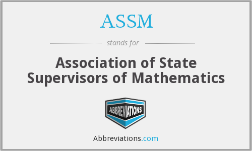 ASSM - Association of State Supervisors of Mathematics