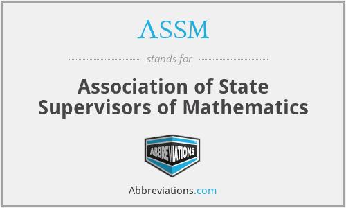 ASSM - Association of State Supervisors of Mathematics