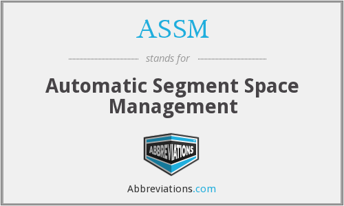 ASSM - Automatic Segment Space Management