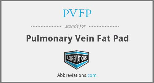 PVFP - Pulmonary Vein Fat Pad