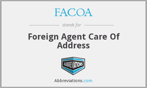 FACOA - Foreign Agent Care Of Address