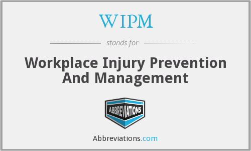 WIPM - Workplace Injury Prevention And Management