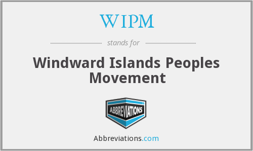 WIPM - Windward Islands Peoples Movement