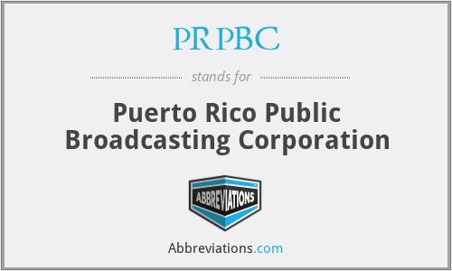 PRPBC - Puerto Rico Public Broadcasting Corporation