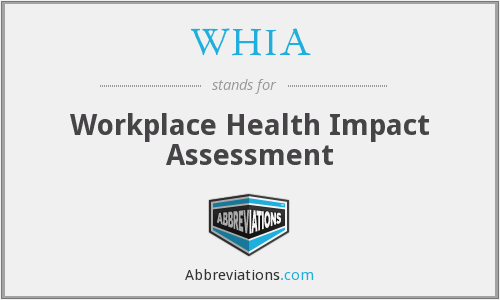 WHIA - Workplace Health Impact Assessment