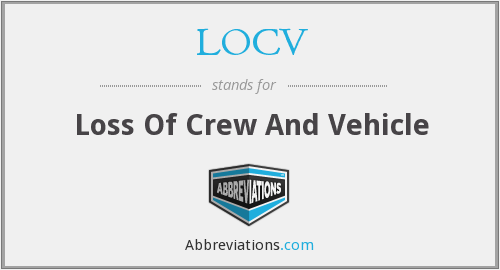 LOCV - Loss Of Crew And Vehicle