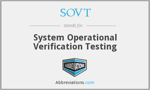 SOVT - System Operational Verification Testing