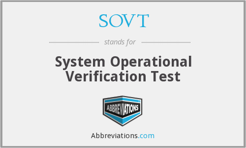 SOVT - System Operational Verification Test