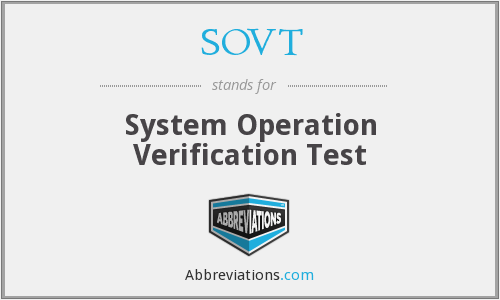SOVT - System Operation Verification Test