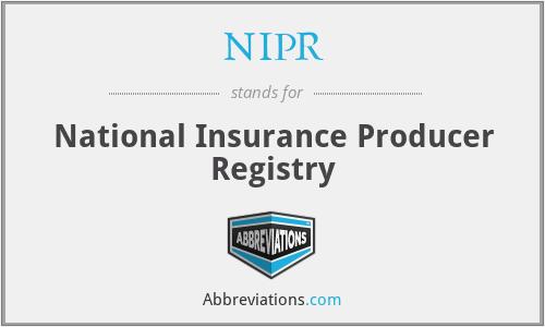 NIPR - National Insurance Producer Registry