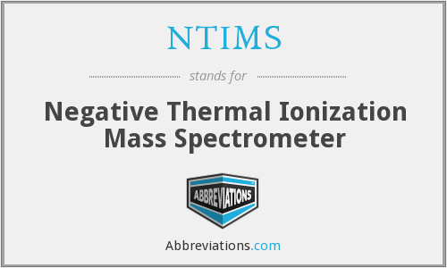 NTIMS - Negative Thermal Ionization Mass Spectrometer