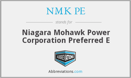 NMK PE - Niagara Mohawk Power Corporation Preferred E