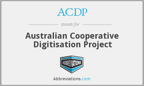 ACDP - Australian Cooperative Digitisation Project