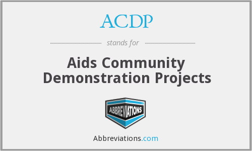 ACDP - Aids Community Demonstration Projects