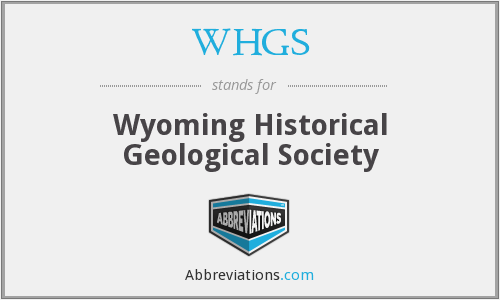 WHGS - Wyoming Historical Geological Society