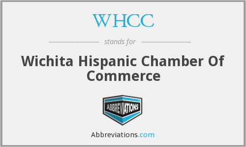 WHCC - Wichita Hispanic Chamber Of Commerce