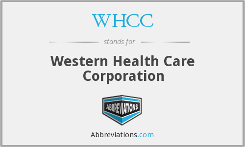 WHCC - Western Health Care Corporation