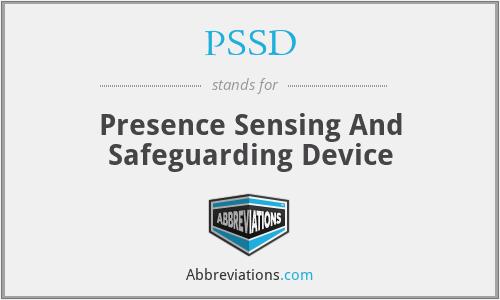 PSSD - Presence Sensing And Safeguarding Device