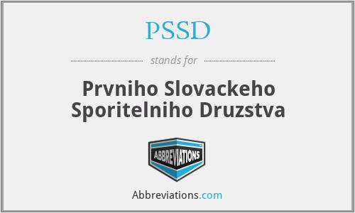 PSSD - Prvniho Slovackeho Sporitelniho Druzstva
