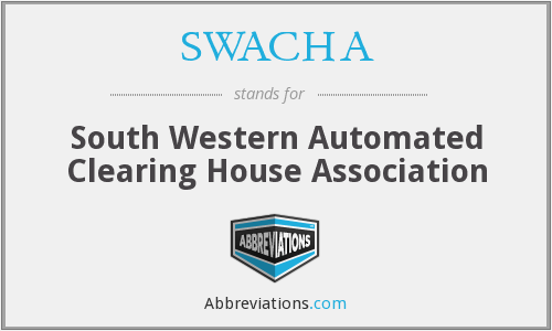 What does SWACHA stand for?